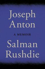 joseph-anton-a-memoir-by-salman-rushdie